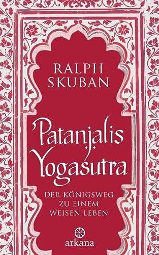 9783442341078: Patanjalis Yogasutra: Der Königsweg zu einem weisen Leben