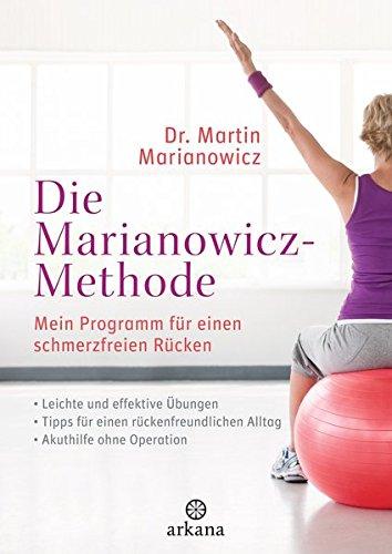 9783442341108: Die Marianowicz-Methode: Mein Programm für einen schmerzfreien Rücken. Leichte Übungen - Für Büro und zu Hause. Akuthilfe ohne Operation