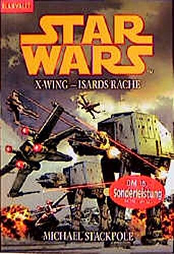 Star Wars: X-Wing - Isards Rache - Michael Stackpole