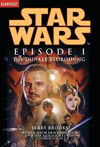 9783442352432: Star Wars Episode 1. Die dunkle Bedrohung
