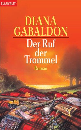 9783442352722: Der Ruf der Trommel: Band 4 der Highland-Saga