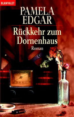 9783442353194: Rückkehr zum Dornenhaus.