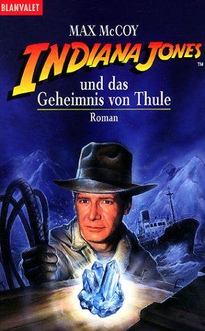 9783442353712: Indiana Jones und das Geheimnis von Thule: Roman