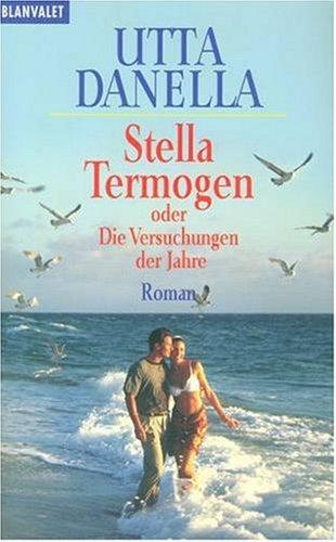 9783442353859: Stella Termogen oder Die Versuchungen der Jahre.
