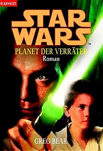 9783442354948: Star Wars Episode 1. Planet der Verräter.
