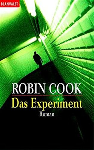 Das Experiment. - Cook Robin