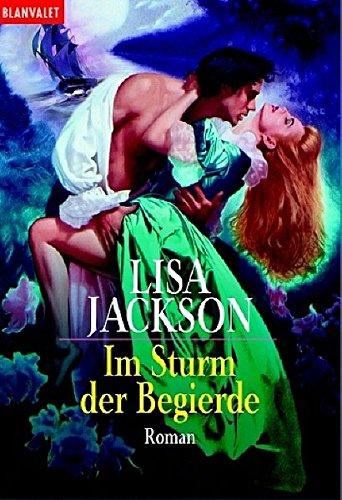 9783442355297: Im Sturm der Begierde.