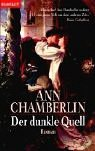 Der dunkle Quell Chamberlin, Ann and Winter,: Der dunkle Quell
