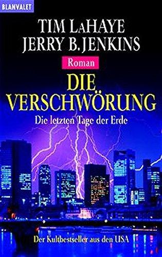 Die Verschwörung. Die letzten Tage der Erde 06. (3442355427) by Tim LaHaye; Jerry B. Jenkins