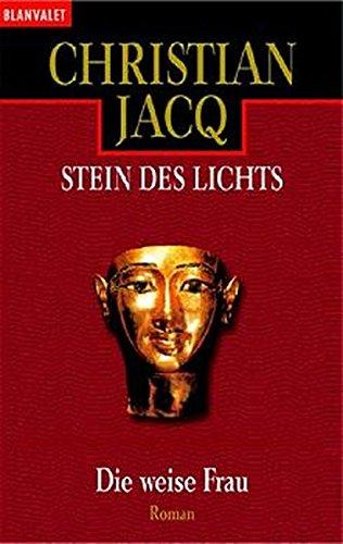 9783442355990: Stein des Lichts II: Die weise Frau