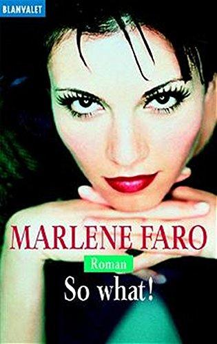 9783442356256: So what! by Faro, Marlene