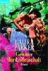 Gewitter der Leidenschaften. (3442356660) by Laura Parker