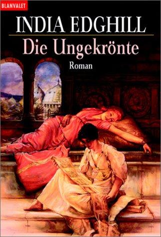Die Ungekrönte. (3442356687) by India Edghill; Frank Böhmert
