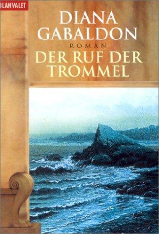 9783442358434: Der Ruf der Trommel.