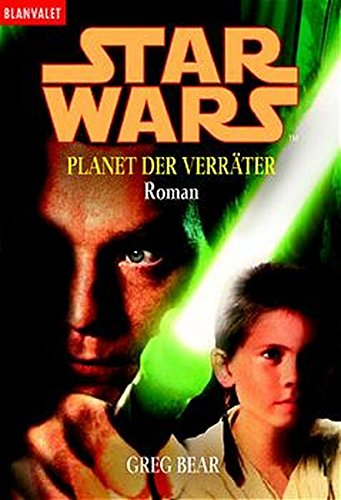 9783442358861: Star Wars Episode 1. Planet der Verräter.
