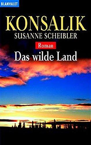 9783442359097: Das Wilde Land
