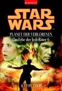 Star Wars. Das Erbe der Jedi-Ritter 06. (344235983X) by Tyers, Kathy