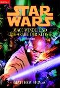 9783442360093: Star Wars. Mace Windu und die Armee der Klone