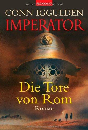 9783442360703: Imperator 01. Die Tore von Rom