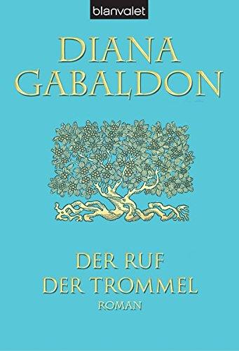 Der Ruf der Trommel (9783442361083) by Gabaldon, Diana
