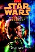Star Wars: Obi-Wan Kenobi und die Biodroiden: Roman - Barnes, Steven