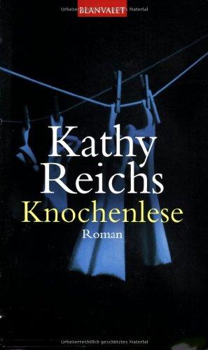 Knochenlese: Reichs, Kathy