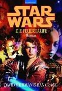 9783442361632: Star Wars. Die Feuertaufe