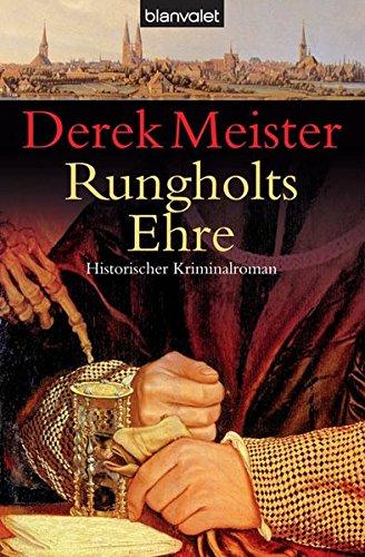 9783442363100: Rungholts Ehre: Historischer Kriminalroman
