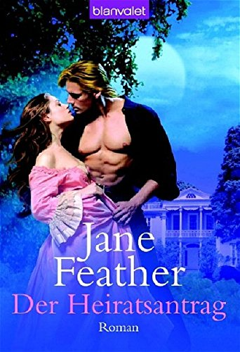 Der Heiratsantrag: Feather, Jane