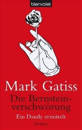 9783442364435: Die Bernstein-Verschw�rung. Ein Dandy ermittelt: Ein Dandy ermittelt