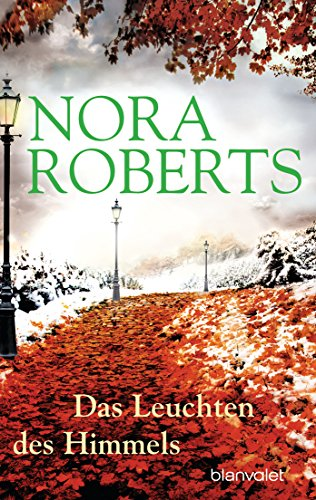 Das Leuchten des Himmels (9783442364657) by Nora Roberts
