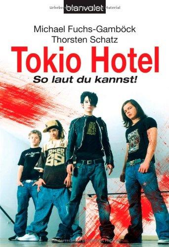 9783442366071: Tokio Hotel - So laut du kannst! (German Edition)