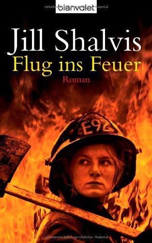 Flug ins Feuer (3442366135) by Jill Shalvis