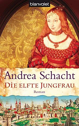 9783442367801: Die elfte Jungfrau (German Edition)