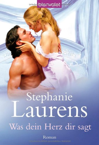 Was dein Herz dir sagt (3442368065) by Stephanie Laurens