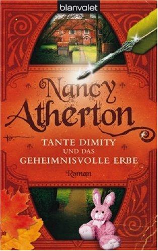 9783442368563: Tante Dimity und das geheimnisvolle Erbe