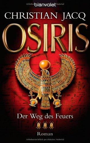 9783442369010: Osiris. Der Weg des Feuers
