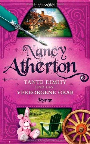 9783442369300: Tante Dimity und das verborgene Grab: Roman