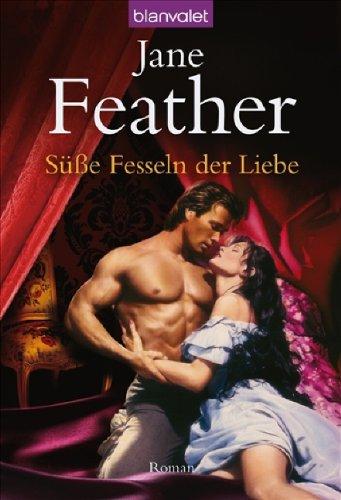 9783442370689: Süße Fesseln Der Liebe Roman
