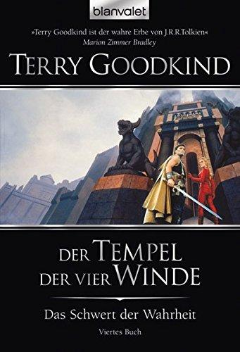 Das Schwert der Wahrheit 04. Der Tempel der vier Winde (344237104X) by Terry Goodkind
