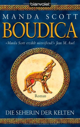 9783442371341: Boudica. Die Seherin der Kelten