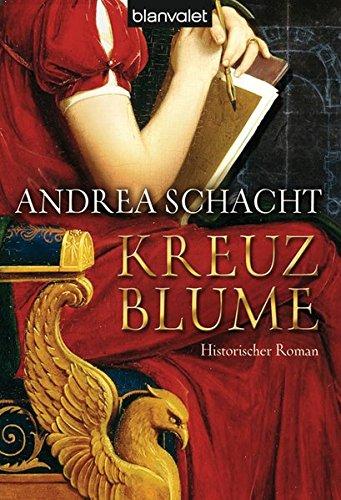 Kreuzblume (German Edition): Andrea Schacht