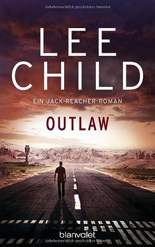 9783442371631: Outlaw: Ein Jack-Reacher-Roman