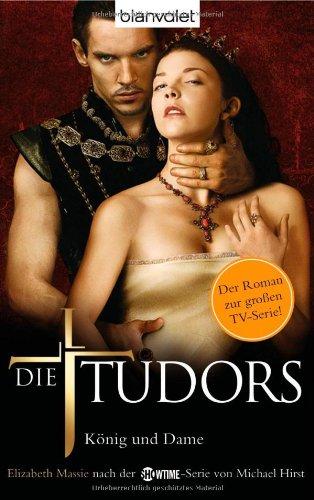 9783442372362: Die Tudors. König und Dame