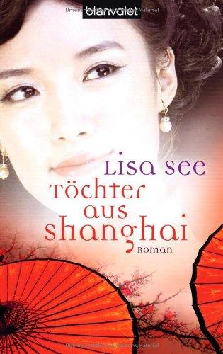9783442373215: Töchter aus Shanghai