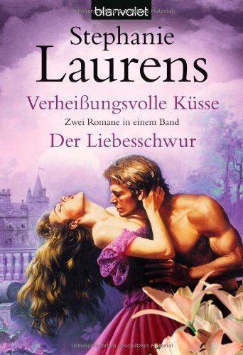 Verheißungsvolle Küsse / Der Liebesschwur (3442373727) by Stephanie Laurens