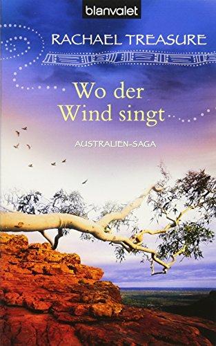 9783442375059: Wo der Wind singt: Australien-Saga