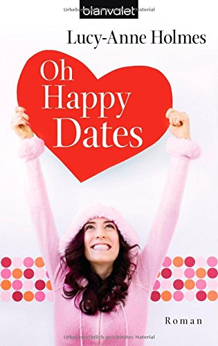 9783442375127: Oh Happy Dates