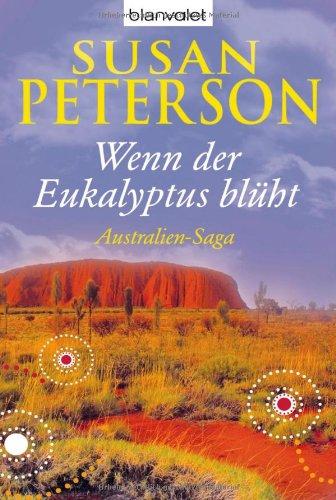 9783442376889: Wenn der Eukalyptus blüht: Australien-Saga
