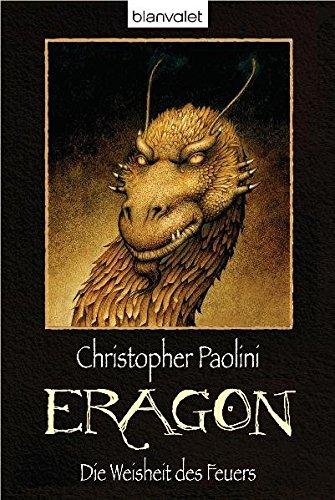 9783442378425: Eragon - Die Weisheit DES Feuers (German Edition)